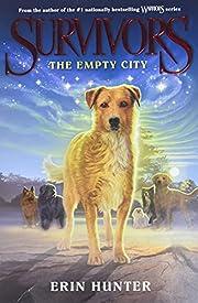 Survivors #1: The Empty City af Erin Hunter