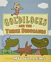 Goldilocks and the Three Dinosaurs: As…
