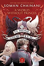 The School for Good and Evil #2: A World…