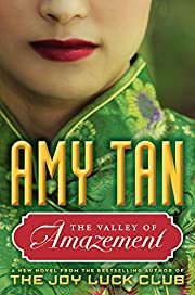 The Valley of Amazement por Amy Tan