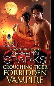 Crouching Tiger, Forbidden Vampire (Love at…