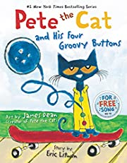 Pete the Cat and His Four Groovy Buttons –…