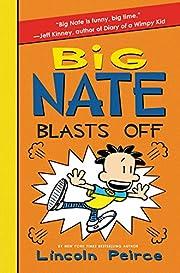 Big Nate Blasts Off (Big Nate, 8) de Lincoln…
