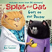 Splat the Cat Goes to the Doctor af Rob…