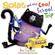 Splat and the Cool School Trip (Splat the…