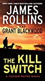 The kill switch / James Rollins and Grant Blackwood