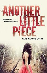 Another Little Piece por Kate Karyus Quinn