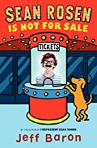 Sean Rosen Is Not for Sale by Jeff Baron