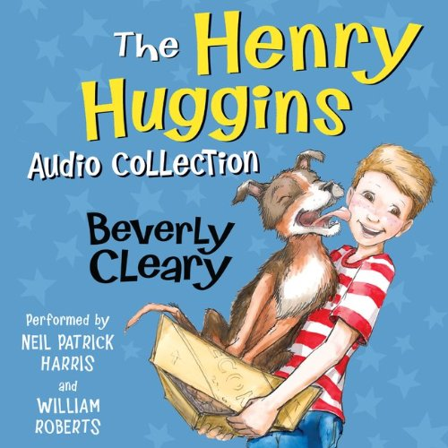 The Henry Huggins Audio Collection by Beverly Cleary