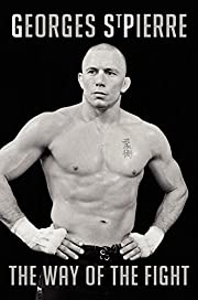 The Way of the Fight por Georges St-Pierre
