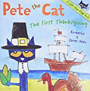 Pete the Cat: The First Thanksgiving de…
