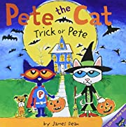 Pete the Cat: Trick or Pete af James Dean