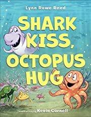 Shark Kiss, Octopus Hug af Lynn Reed
