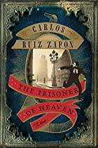 The Prisoner of Heaven by Carlos Ruiz Zafón