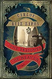 The Prisoner of Heaven: A Novel de Carlos…