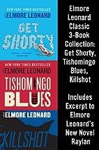 Elmore Leonard Classic 3-Book Collection:…