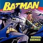 Batman Classic: Eternal Enemies por John…