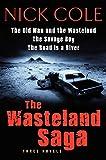 The Wasteland Saga: Three Novels: Old Man and the Wasteland, The Savage Boy (Misc)