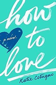 How to Love av Katie Cotugno