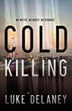 Cold Killing by Luke Delaney