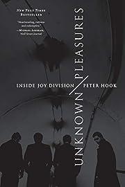 Unknown Pleasures: Inside Joy Division de…