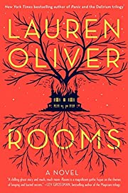 Rooms: A Novel af Lauren Oliver