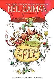 Fortunately, the Milk av Neil Gaiman