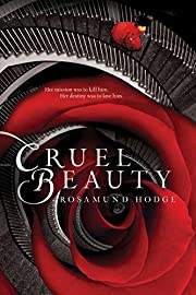 Cruel Beauty av Rosamund Hodge
