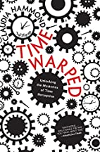 Time Warped: Unlocking the Mysteries of Time…