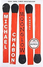 Moonglow: A Novel – tekijä: Michael…