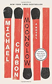 Moonglow: A Novel af Michael Chabon