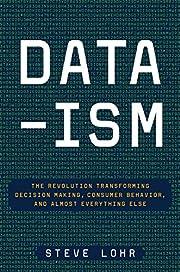 Data-ism: The Revolution Transforming…