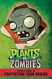 Plants vs. Zombies: Official Guide to…