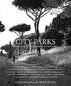 City Parks: Public Places, Private Thoughts…