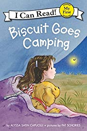 Biscuit Goes Camping (My First I Can Read)…