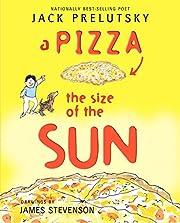 A Pizza the Size of the Sun av Jack…