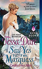 Say Yes to the Marquess: Castles Ever After…
