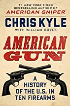 American Gun: A History of the U.S. in Ten…