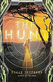 The Hunt (Cage) – tekijä: Megan Shepherd