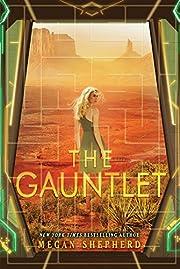The Gauntlet (Cage) av Megan Shepherd