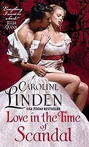 Love in the Time of Scandal de Caroline…