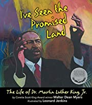 I've Seen the Promised Land: The Life of Dr.…