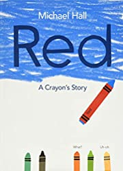 Red: A Crayon's Story de Michael Hall