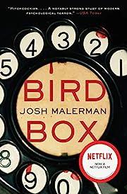 Bird Box: A Novel af Josh Malerman