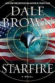 Starfire: A Novel – tekijä: Dale Brown