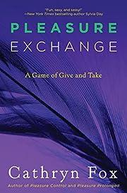 Pleasure Exchange (Pleasure Games) av…