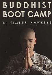 Buddhist Boot Camp af Timber Hawkeye