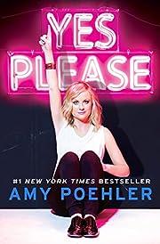 Yes Please de Amy Poehler