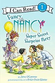 Fancy Nancy: Super Secret Surprise Party (I…