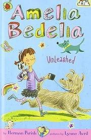 Amelia Bedelia Unleashed de Herman Parish